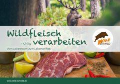 Empfehlungen zum küchenfertigen Verarbeiten von Wildbret