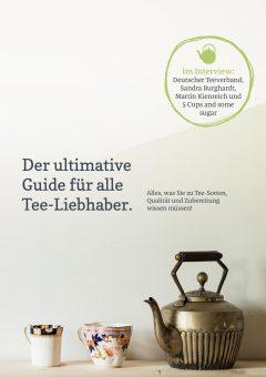 Tee-Guide – fünf gute Gründe, öfters einen Tee zu genießen