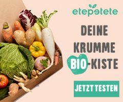 Werbung: etepetete – Die Bio-Kiste mit krummem Gemüse und Obst