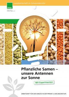 Samen – Grundlagen unserer Existenz und Ernährung: Broschüre vermittelt Basiswissen zur landwirtschaftlichen Pflanzenzucht
